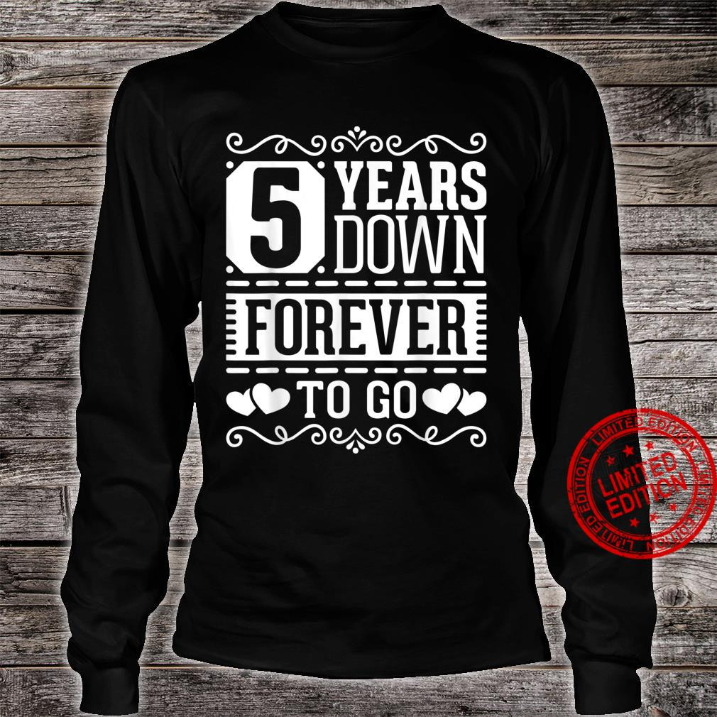 5th Wedding Anniversary 5 Years Married Couples Shirt long sleeved