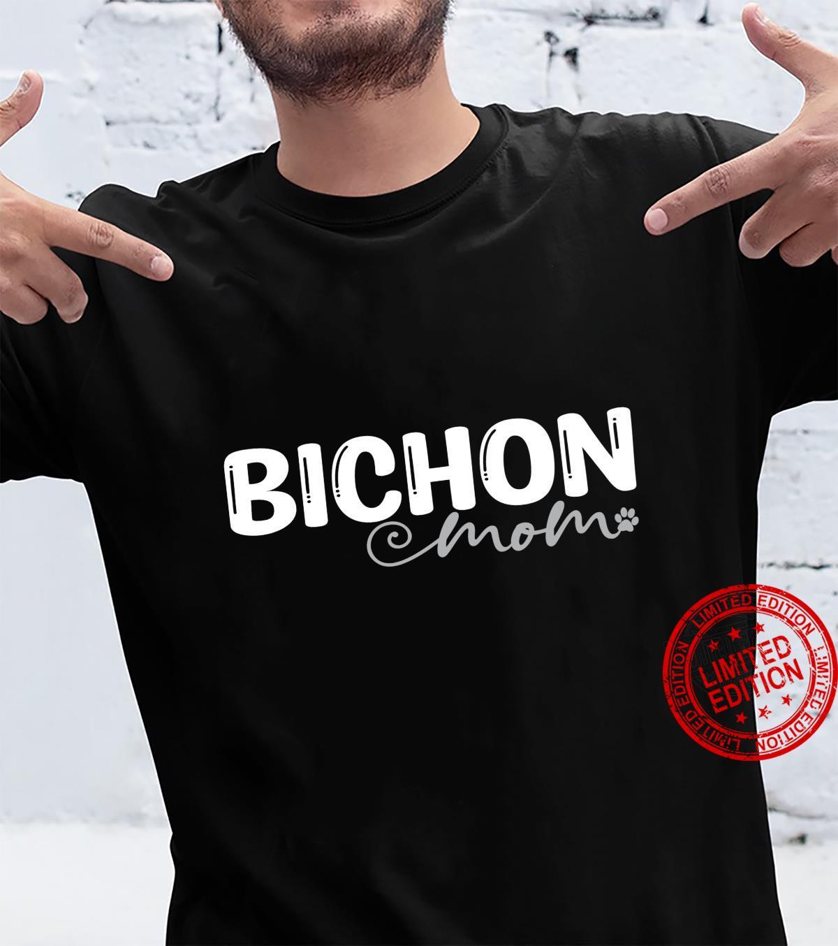 Dog Bichon Frise Mom Shirt