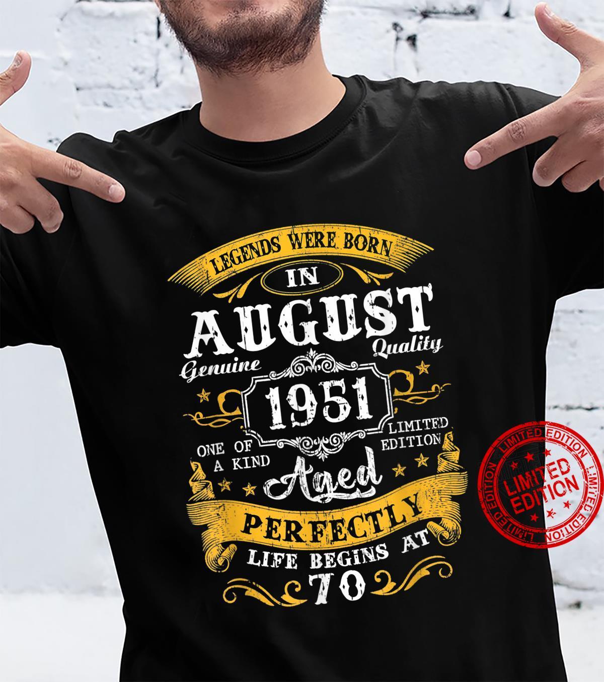 Legends Were Born In August 1951 70Th Birthday Shirt