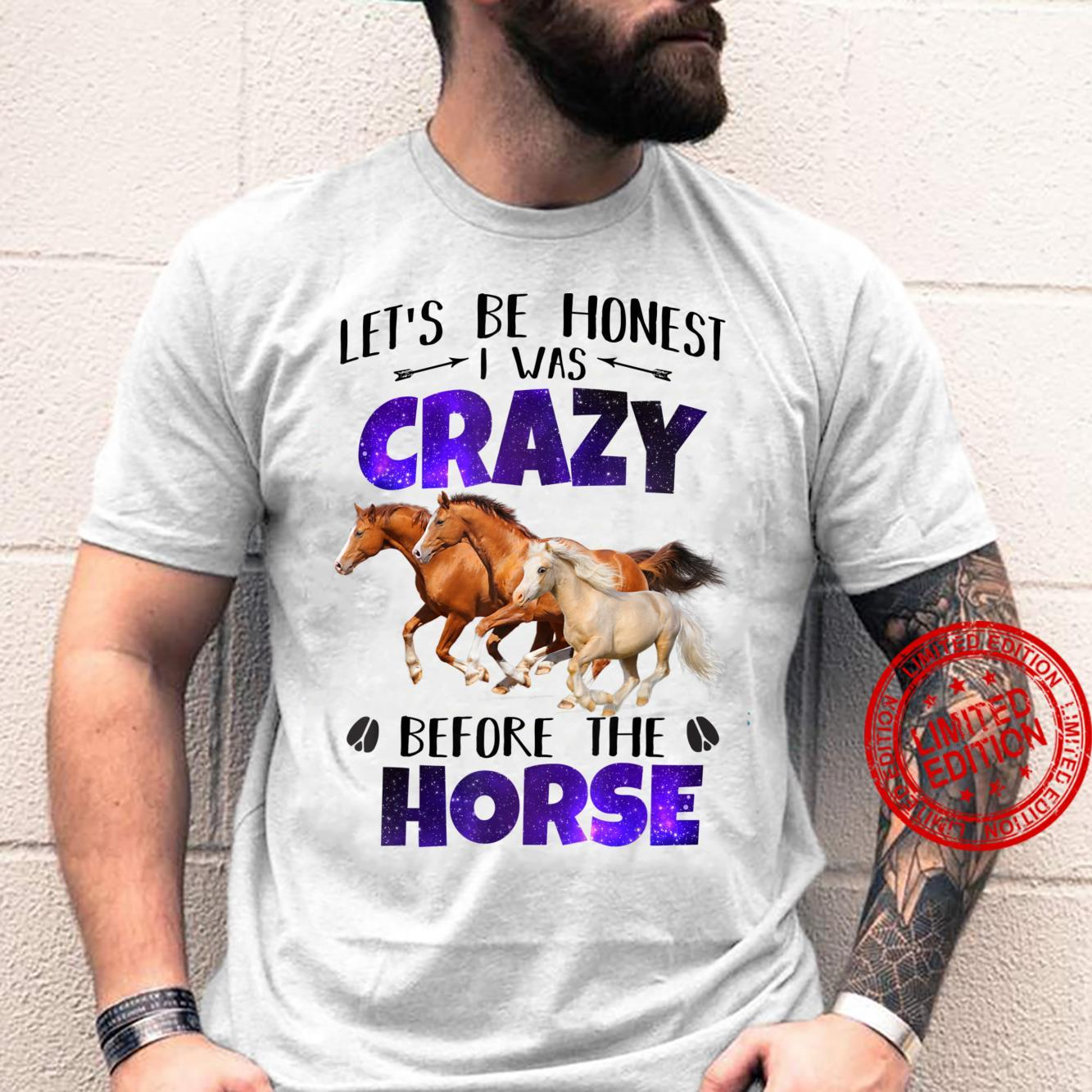 Let's Be Honest I Was Crazy Before Horse Farm Classic Shirt