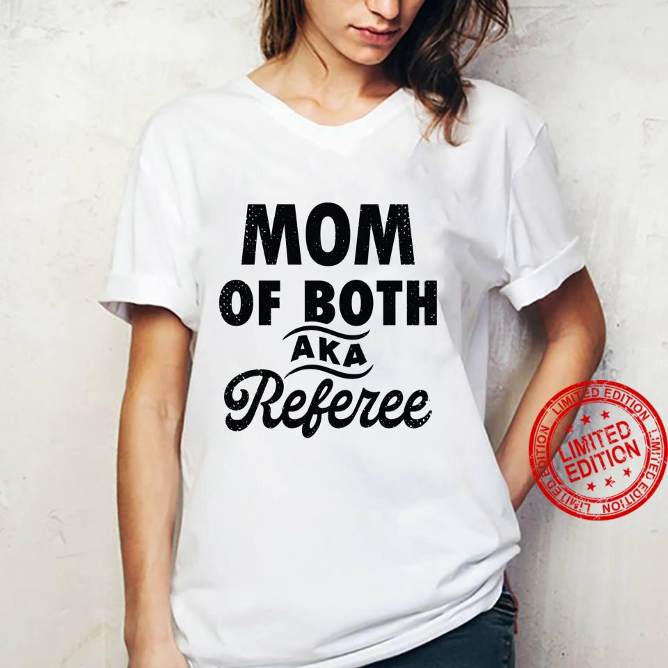 Mom of Both aka Referee Mother's Day 2021 Shirt ladies tee