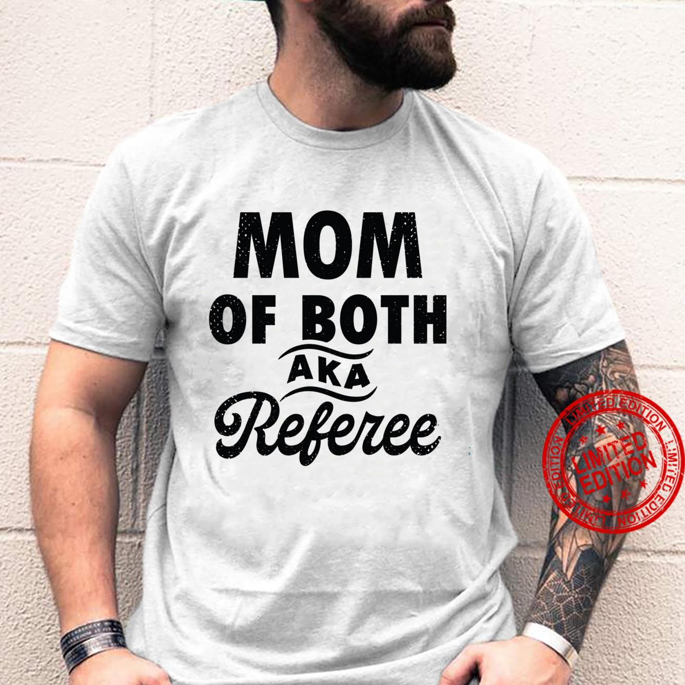 Mom of Both aka Referee Mother's Day 2021 Shirt