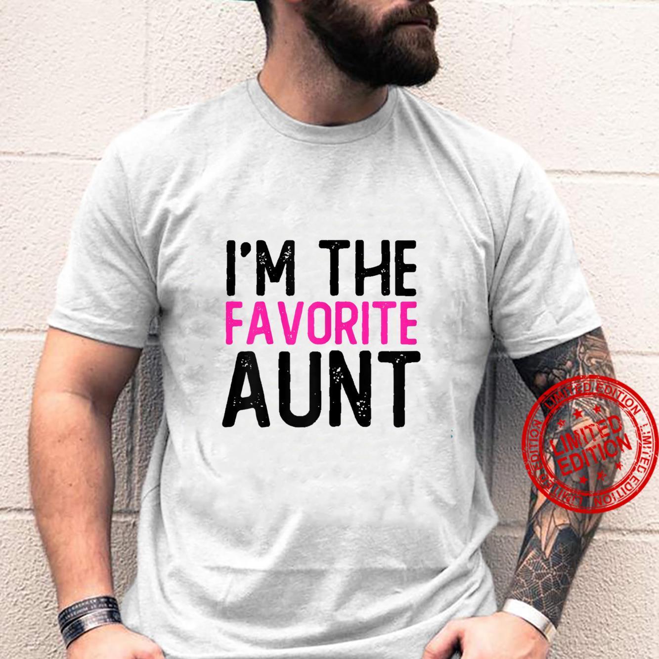 Womens Aunt Quotes I'm The Favorite Aunt Shirt