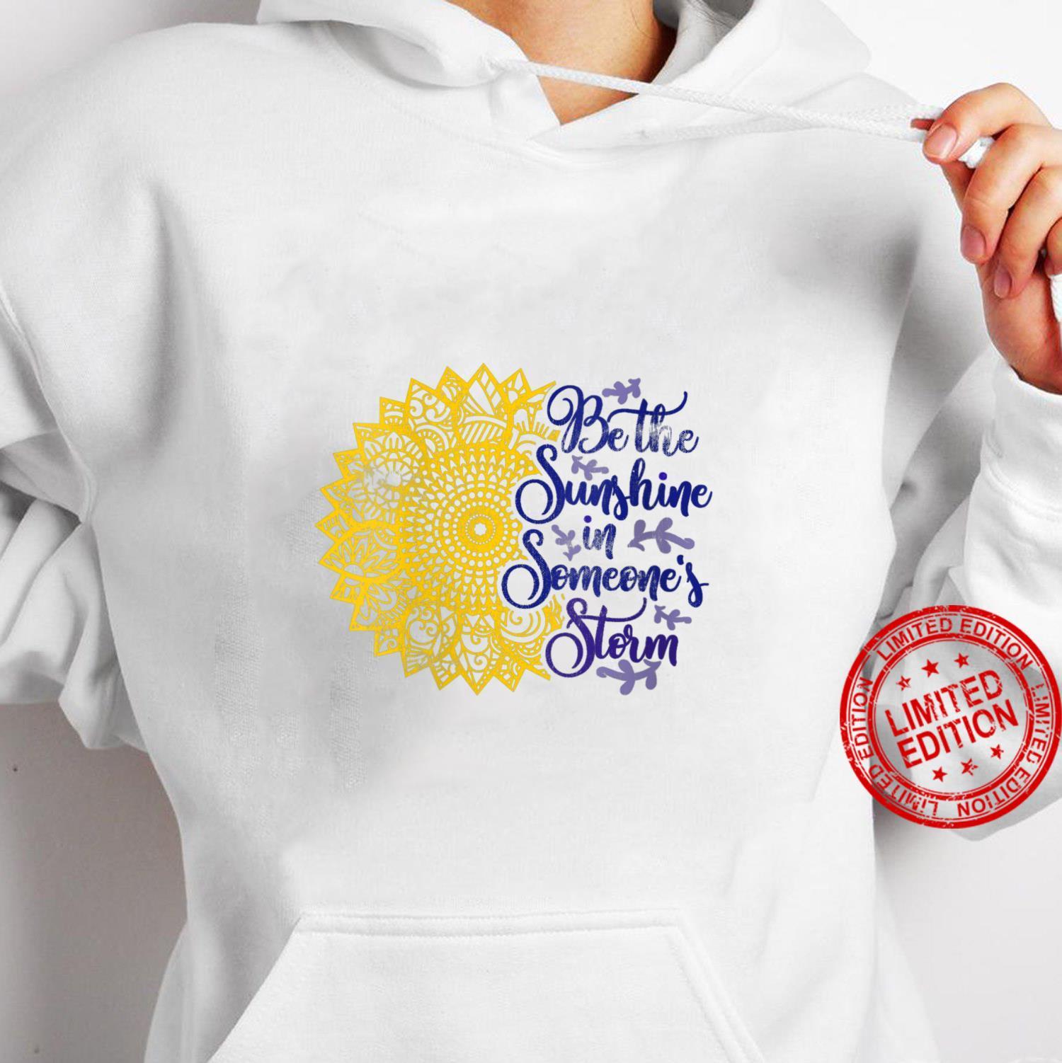 Womens Distressed Sunflower Be the Sunshine Sunflower Kindness Shirt hoodie