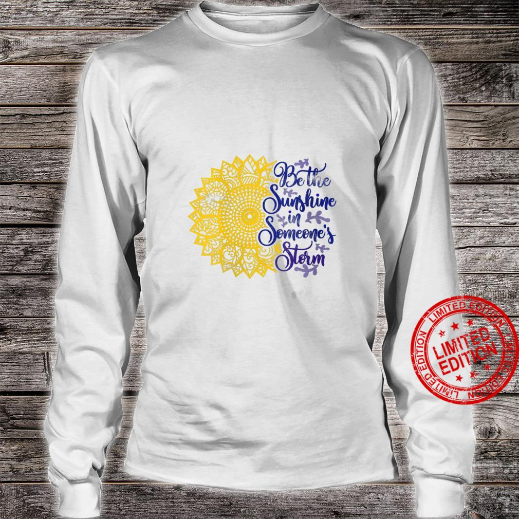 Womens Distressed Sunflower Be the Sunshine Sunflower Kindness Shirt long sleeved
