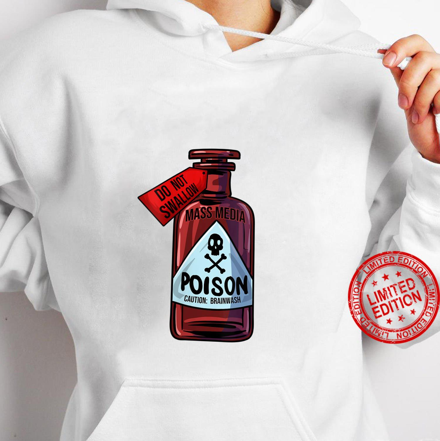 Womens Poison Bottle Mass Media Brainwashing Toxic Shirt hoodie