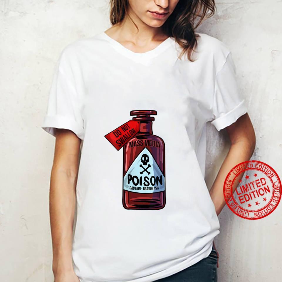 Womens Poison Bottle Mass Media Brainwashing Toxic Shirt ladies tee