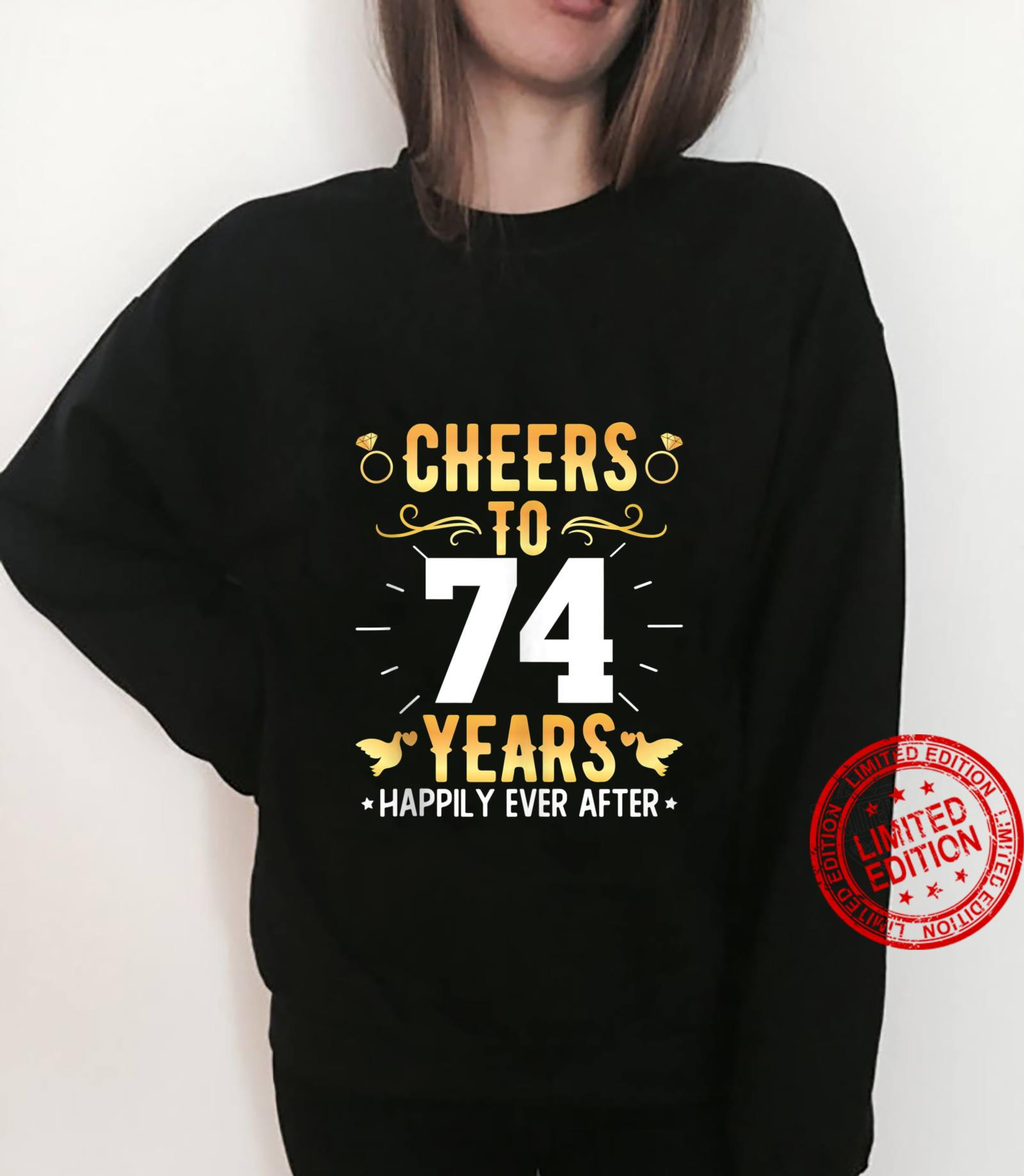 Cheers To 74 Years Married Couples 74th Wedding Anniversary Shirt sweater
