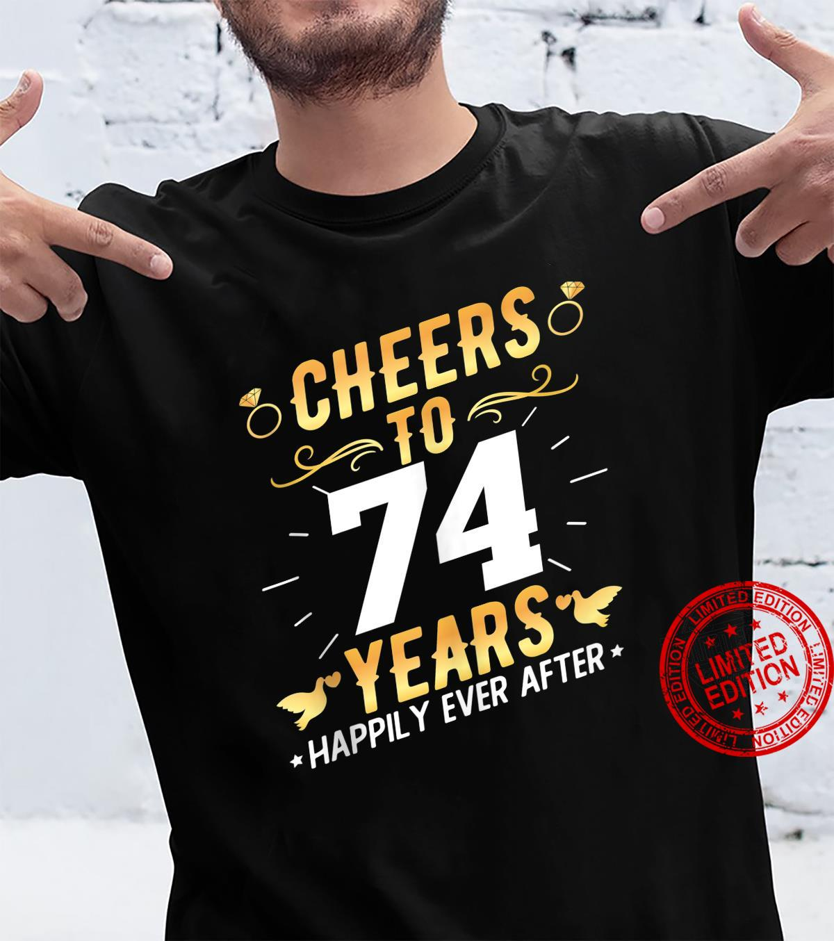 Cheers To 74 Years Married Couples 74th Wedding Anniversary Shirt