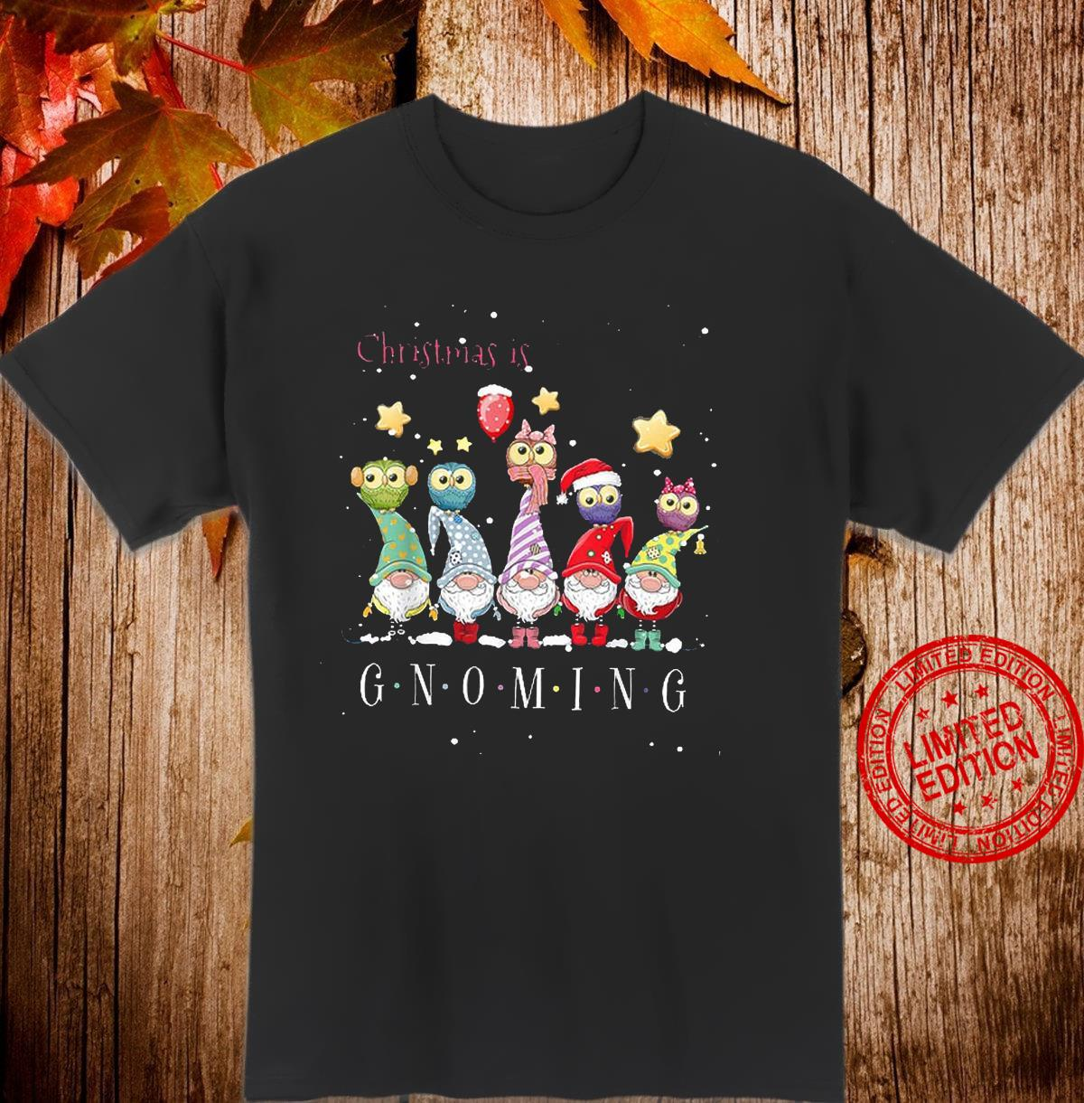 Christmas Is Gnoming Shirt