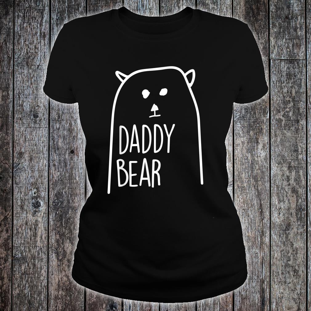 Daddy Bear Loving Dad Papa Father Day Apparel Shirt ladies tee