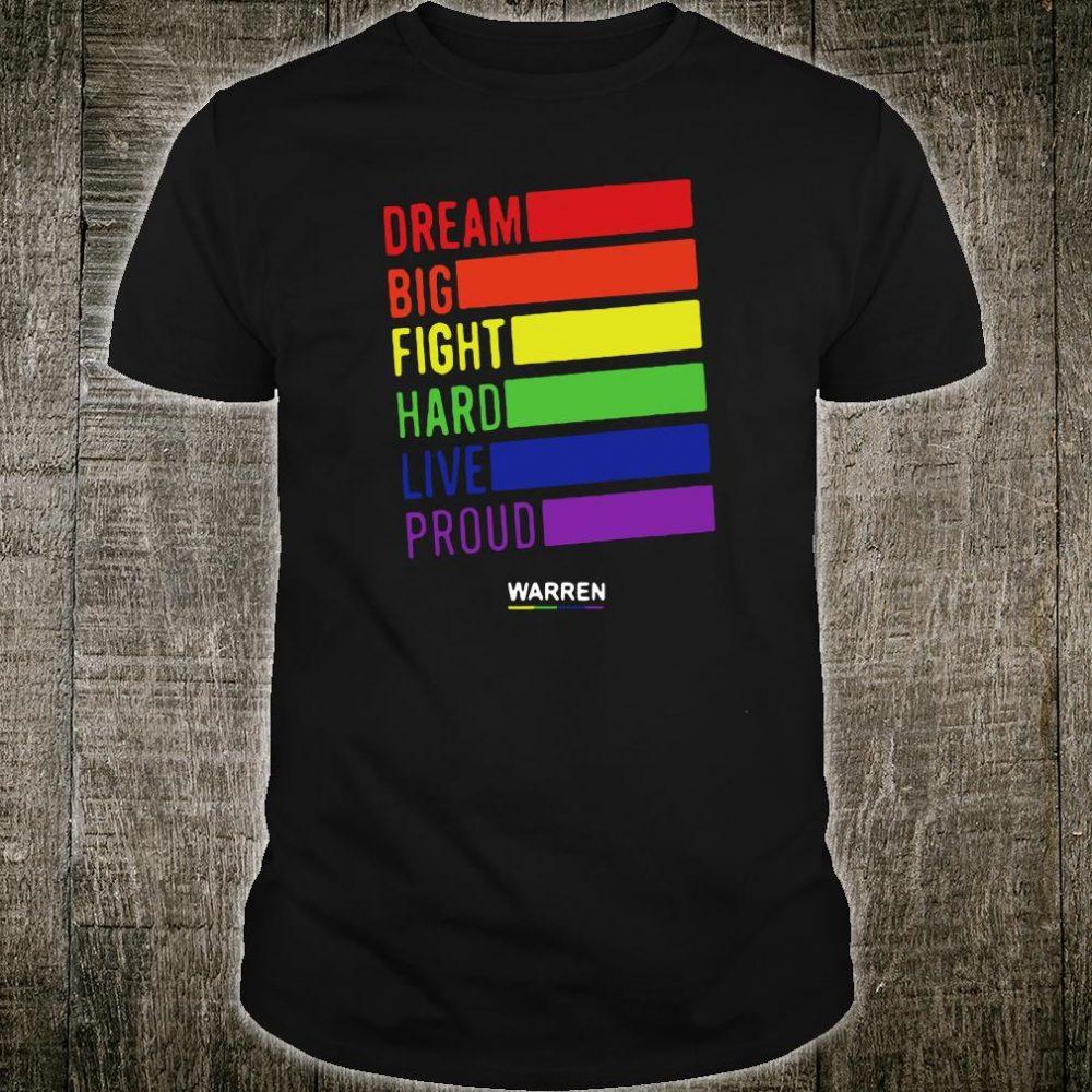 Dream big fight hard live proud Warren shirt