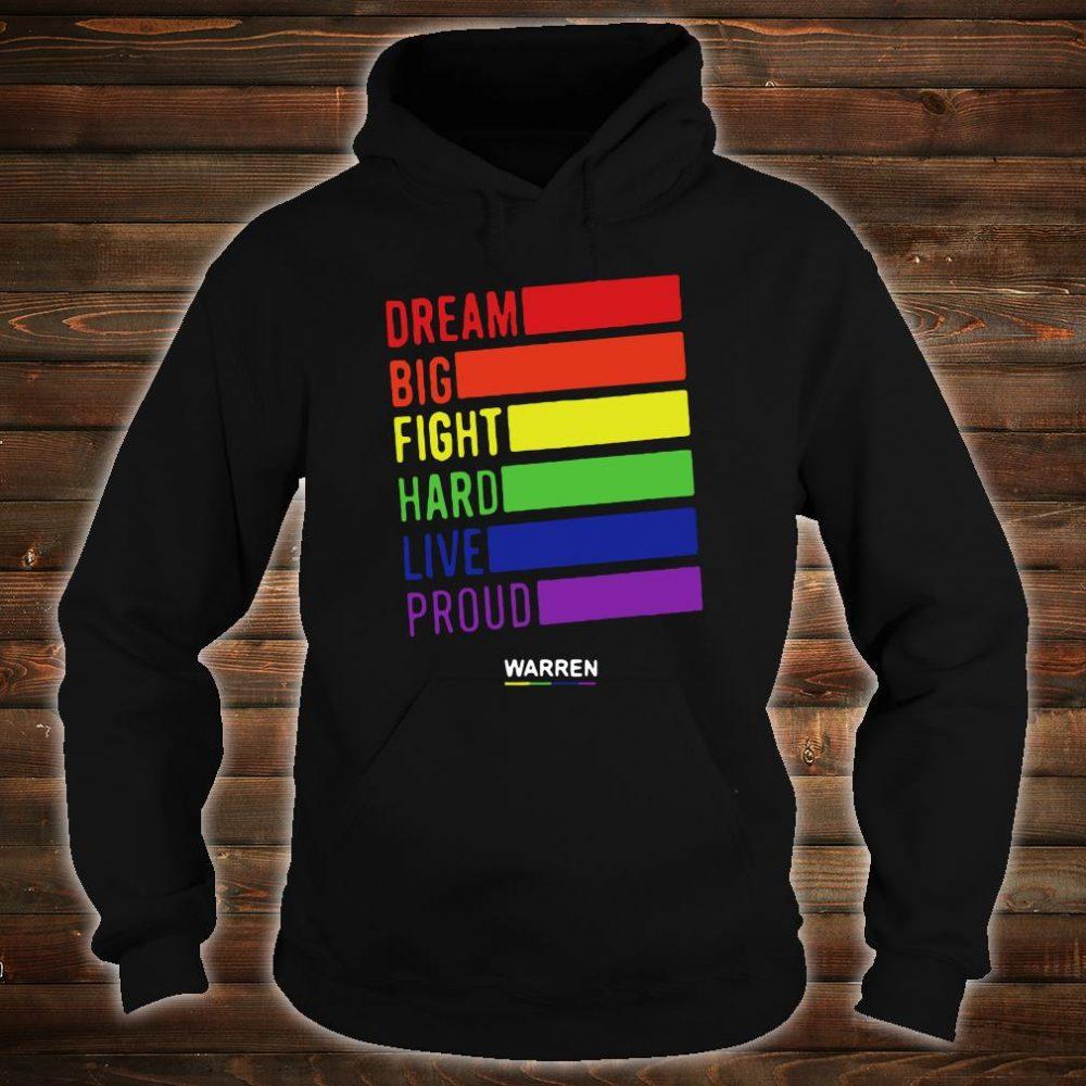 Dream big fight hard live proud Warren shirt hoodie
