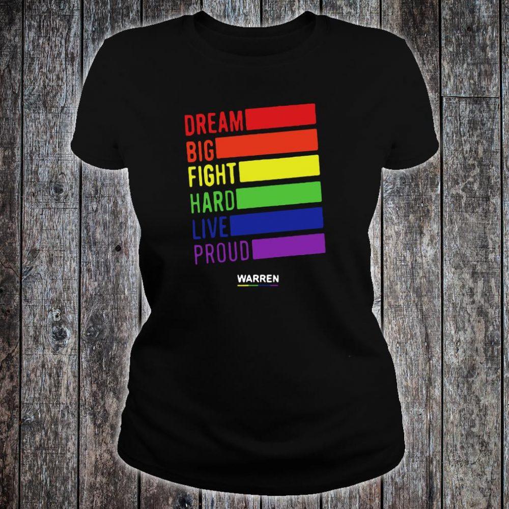 Dream big fight hard live proud Warren shirt ladies tee