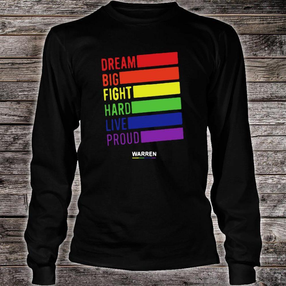 Dream big fight hard live proud Warren shirt long sleeved