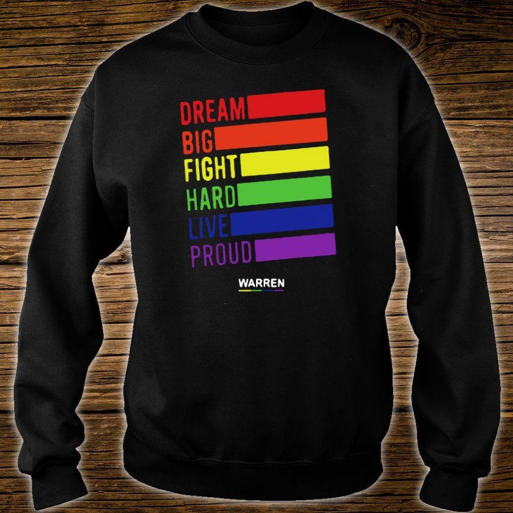 Dream big fight hard live proud Warren shirt sweater