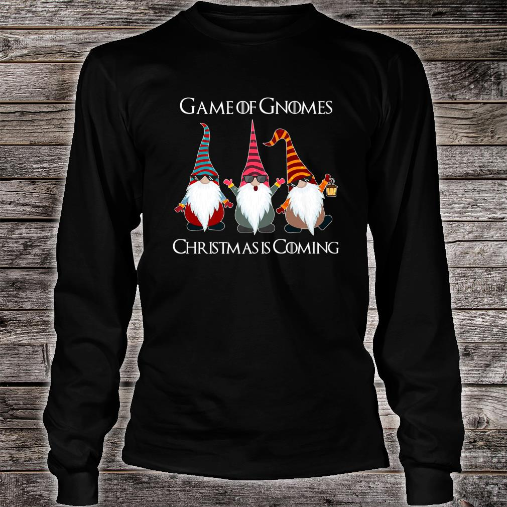 Funny Game Of Gnomes Elf Christmas Is Coming Snow Xmas Shirt long sleeved