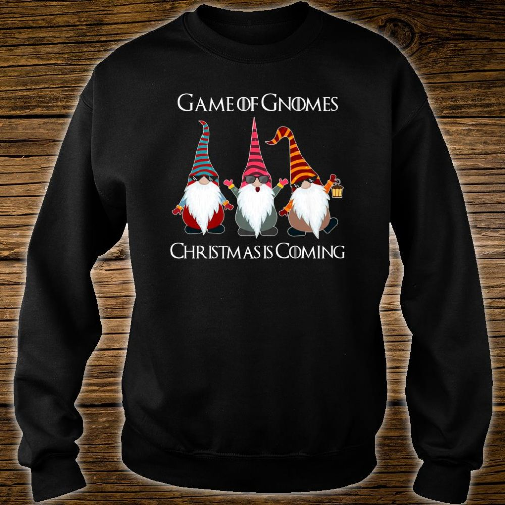 Funny Game Of Gnomes Elf Christmas Is Coming Snow Xmas Shirt sweater