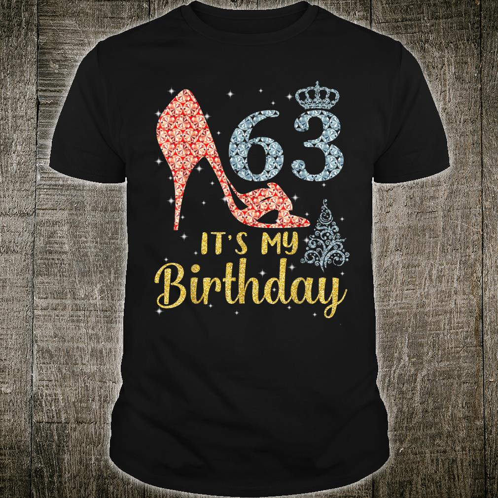 Girl Shoes & Lights Step Into 63 Years Old It's My Birthday Shirt