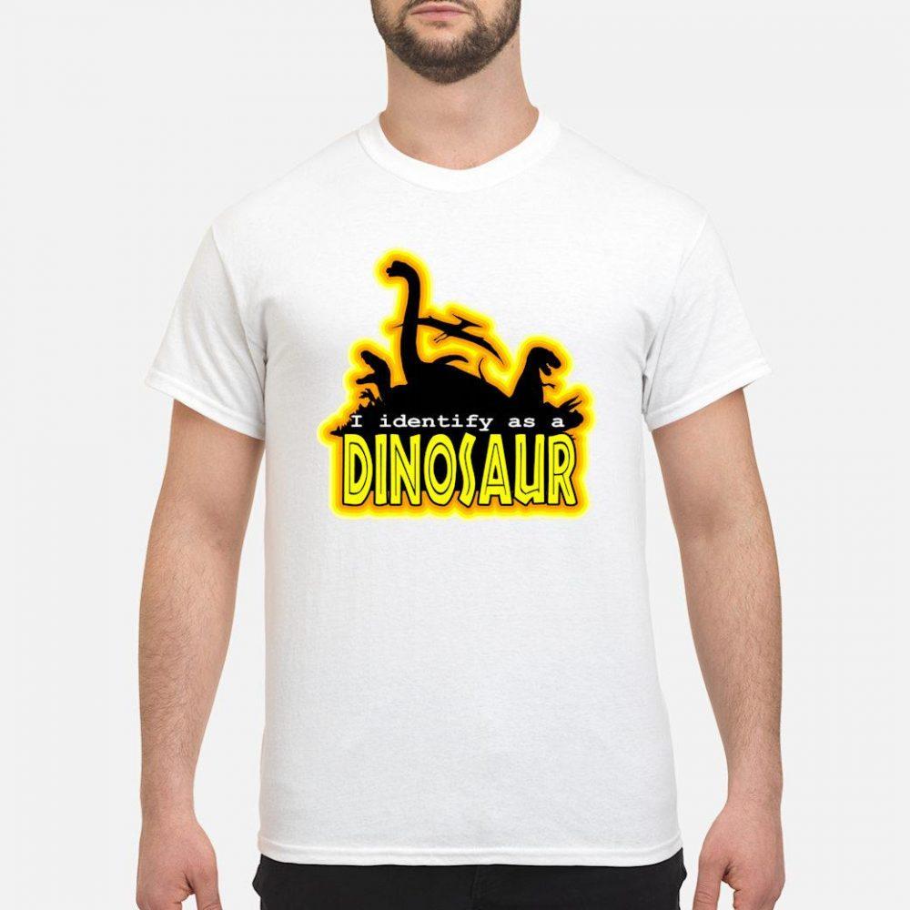 I Identify As A Dinosaur; Paleontology Jurassic Animal Shirt