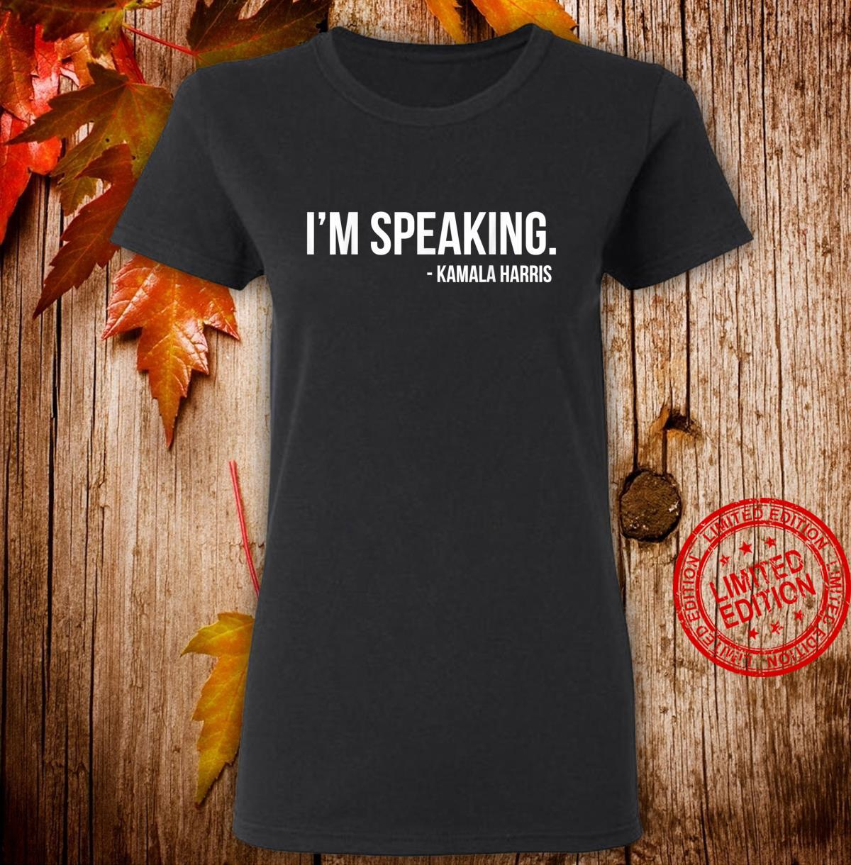 I'm Speaking Kamala 2020 Vice President Debate Shirt ladies tee
