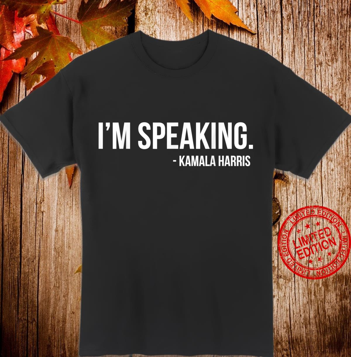 I'm Speaking Kamala 2020 Vice President Debate Shirt