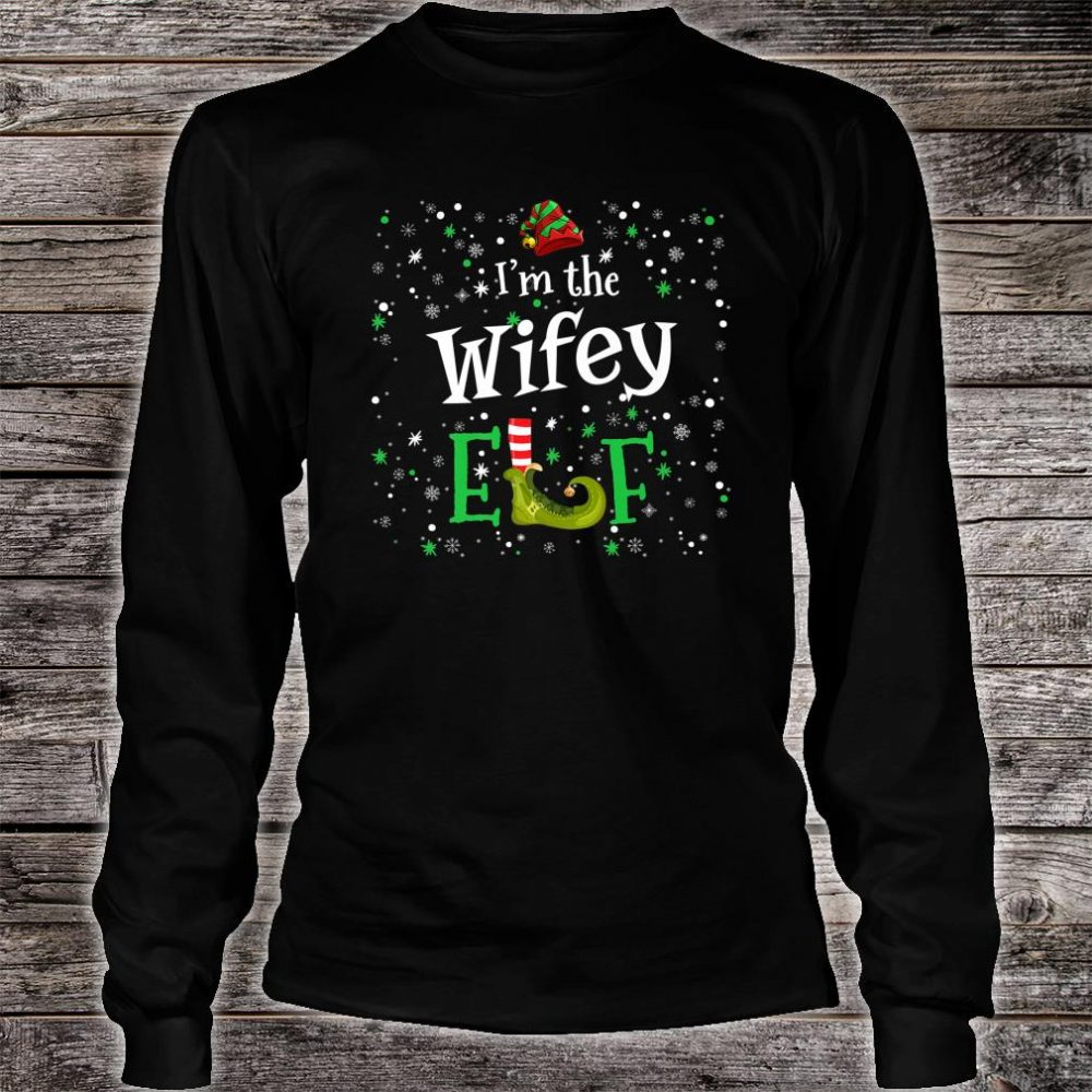 I'm The Wifey Elf Group Matching Family PJ Xmas Shirt long sleeved