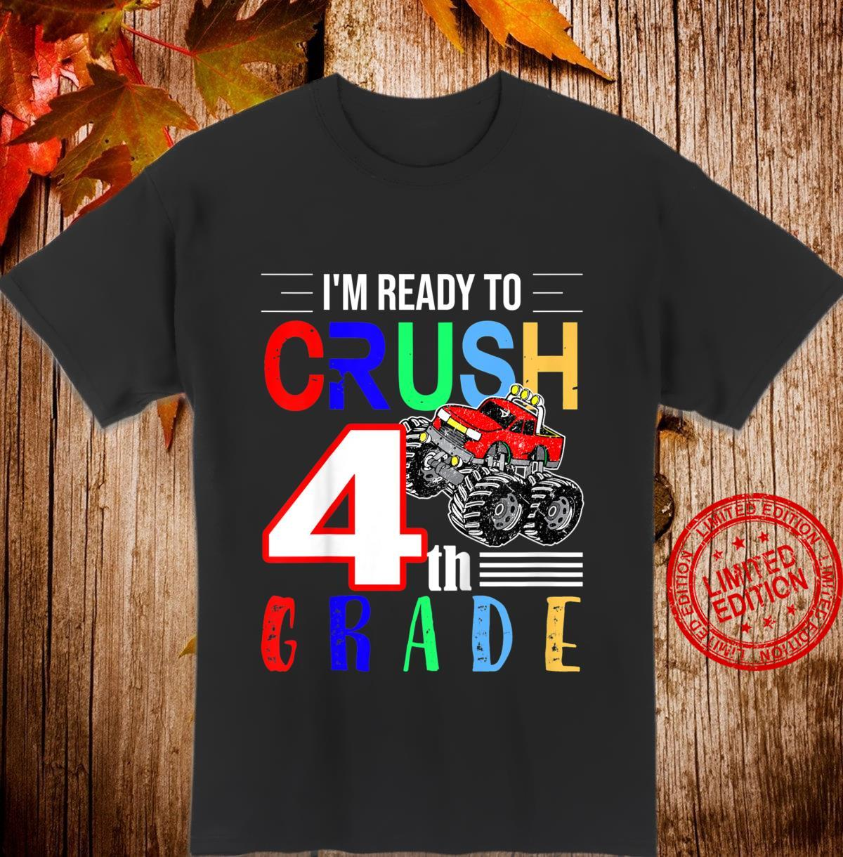 Kids Monster Truck I'm Ready To Crush 4th Grade Shirt