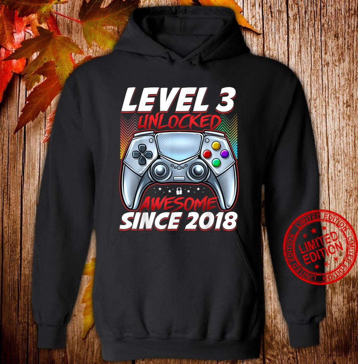Level 3 Unlocked Awesome Since 2018 3rd Birthday Gaming Shirt hoodie
