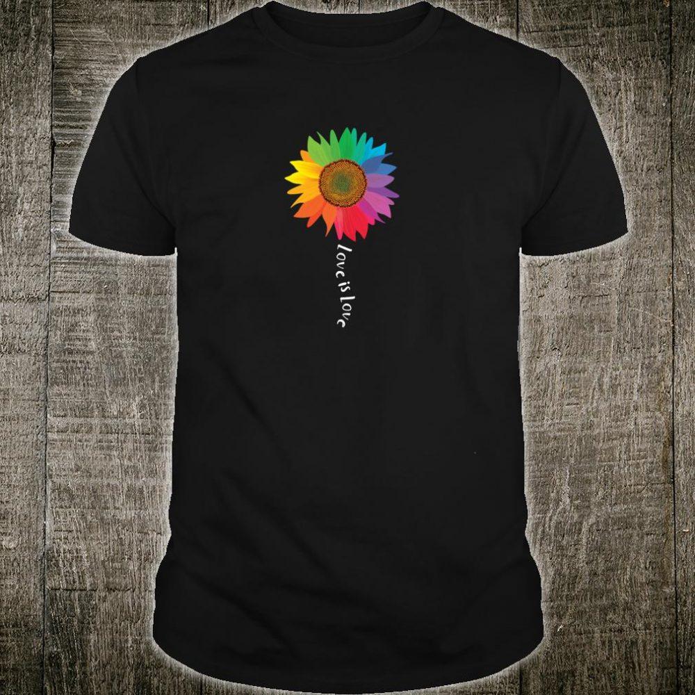 Love Is Love Sunflower Gay Pride Rights LGBTQ Shirt