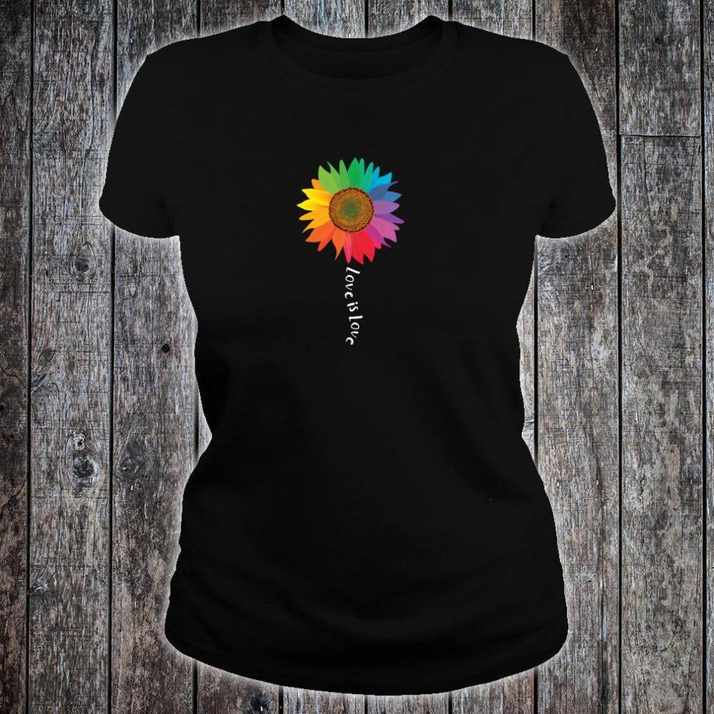 Love Is Love Sunflower Gay Pride Rights LGBTQ Shirt ladies tee