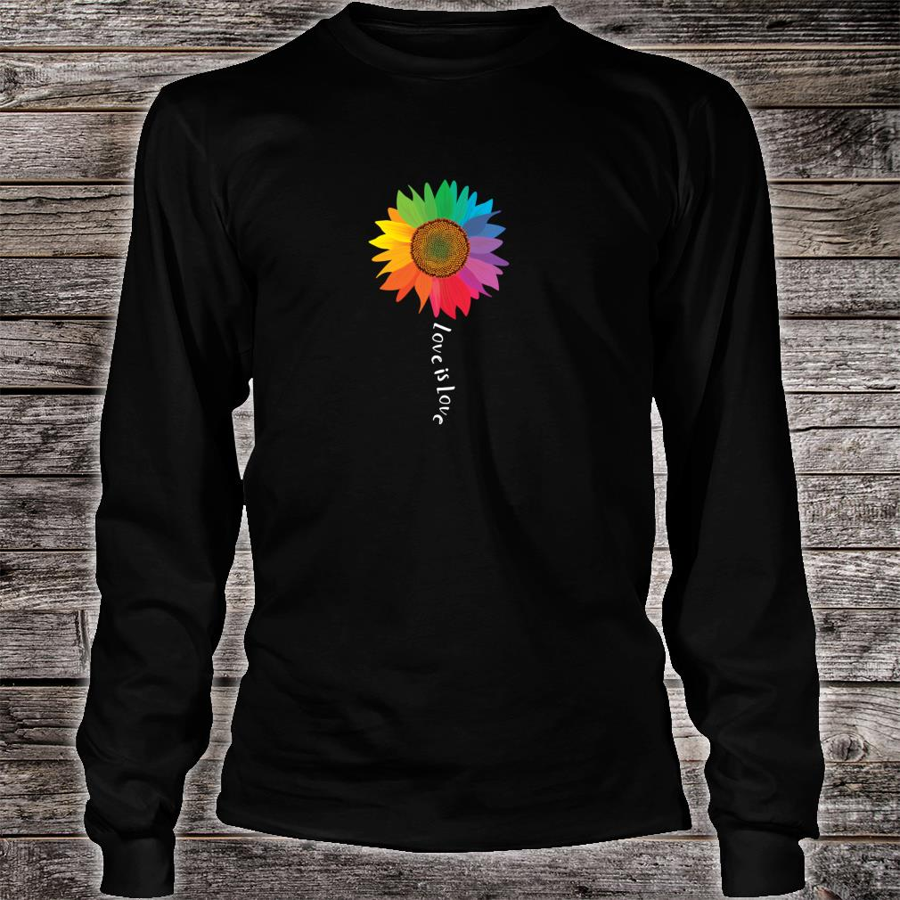Love Is Love Sunflower Gay Pride Rights LGBTQ Shirt long sleeved