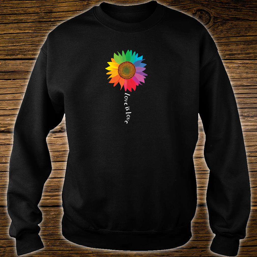 Love Is Love Sunflower Gay Pride Rights LGBTQ Shirt sweater