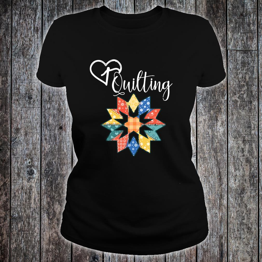Love Sewing Quilting Hobby Crafter Shirt ladies tee