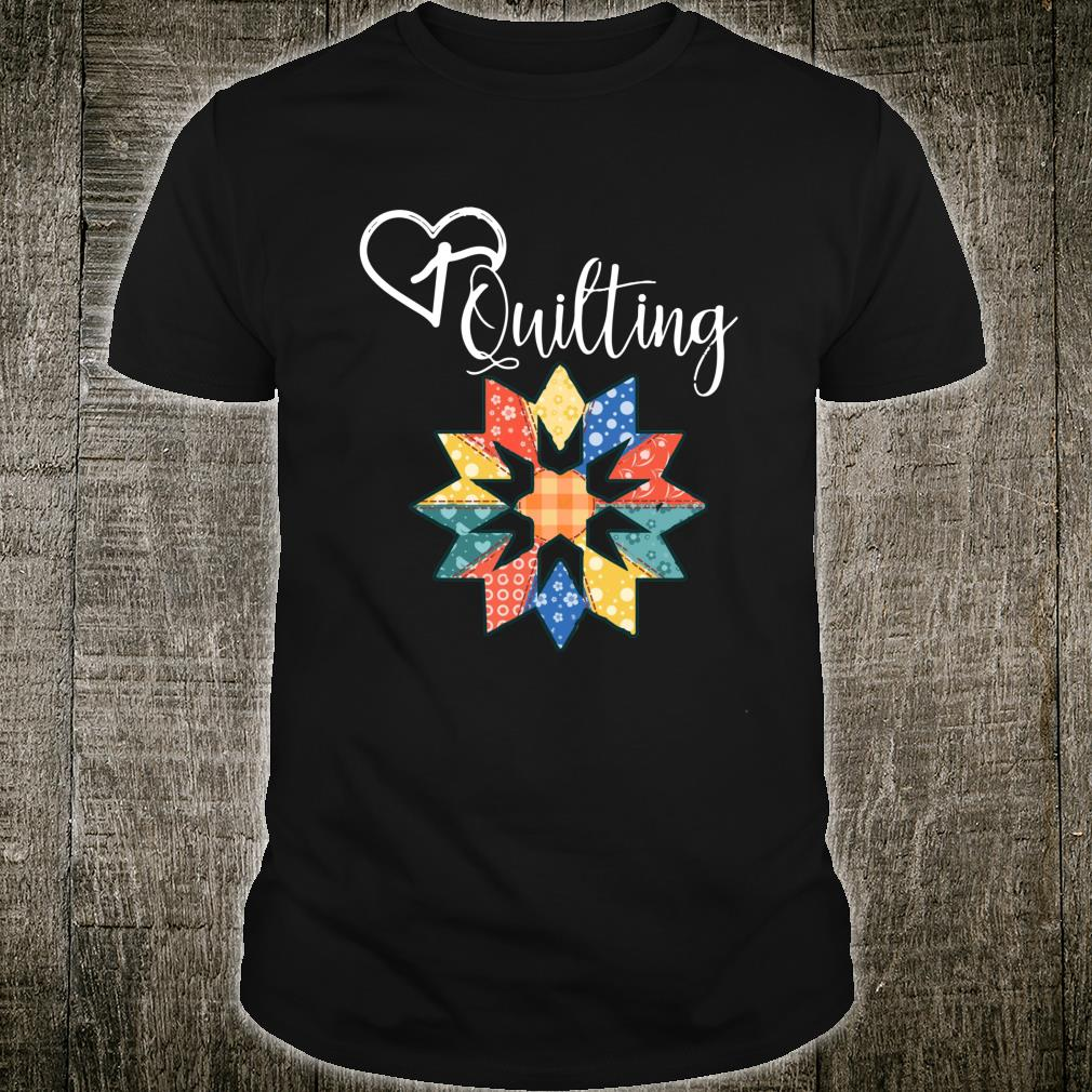 Love Sewing Quilting Hobby Crafter Shirt