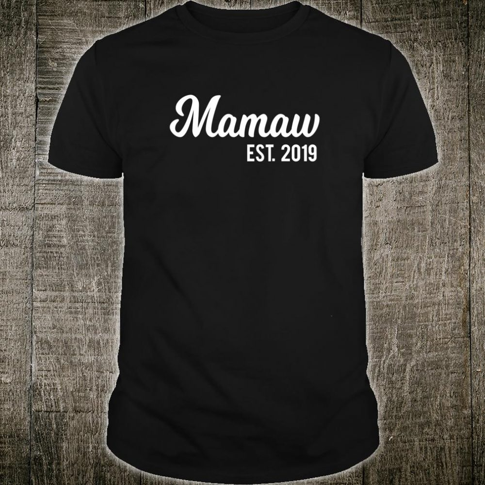 Mamaw Est. 2019 New Grandma Shirt