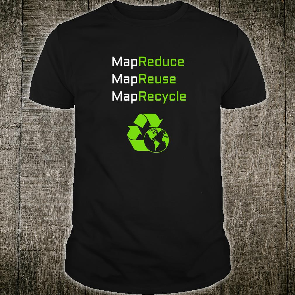 MapReduce for Machine Learning Scientists Shirt