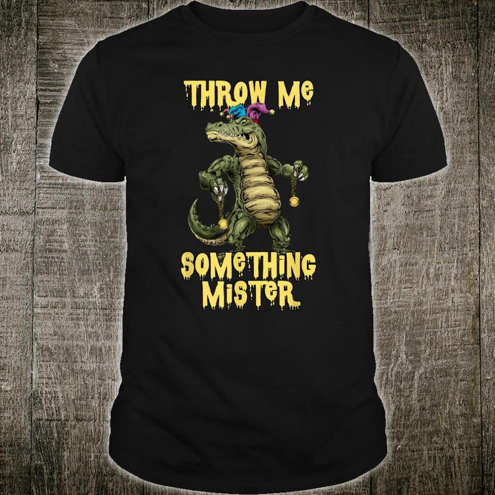 Mardi Gras Alligator Shirt Throw Me Something Cajun Beads Shirt