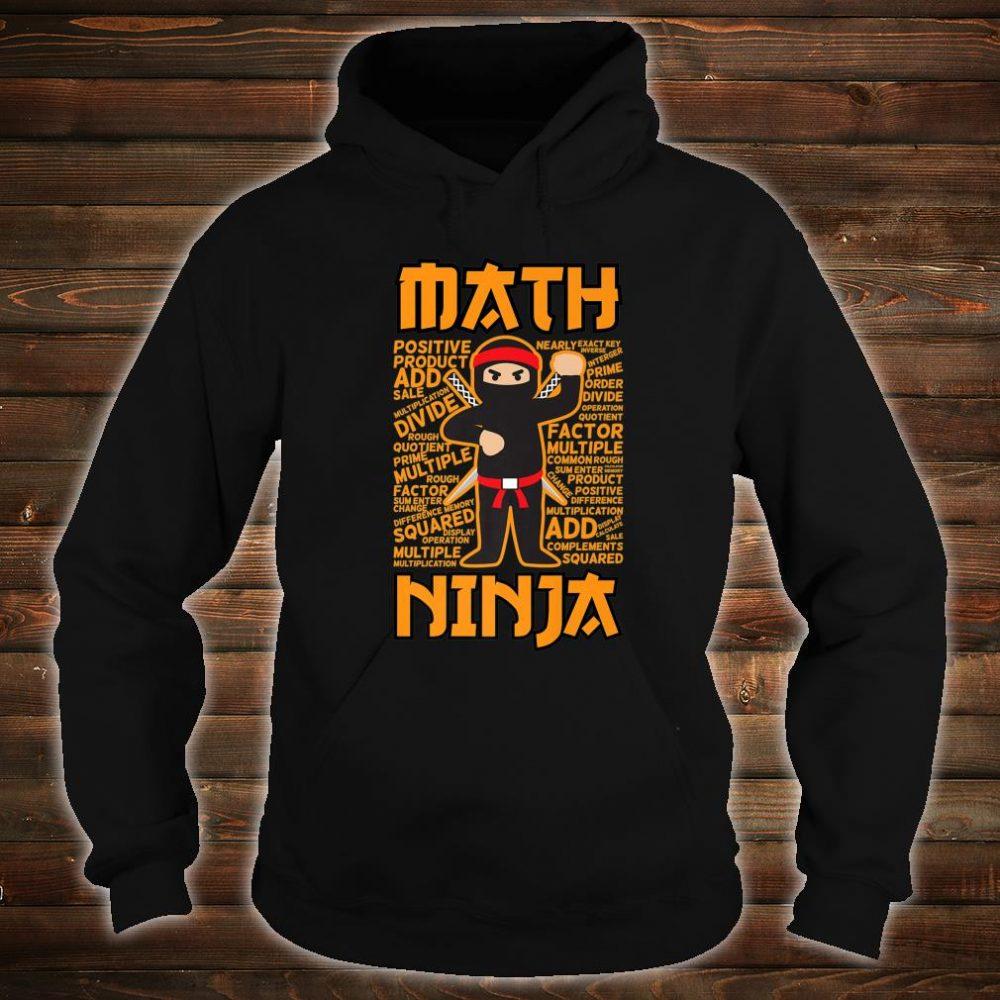 Math Ninja Maths Teacher Student Shirt hoodie