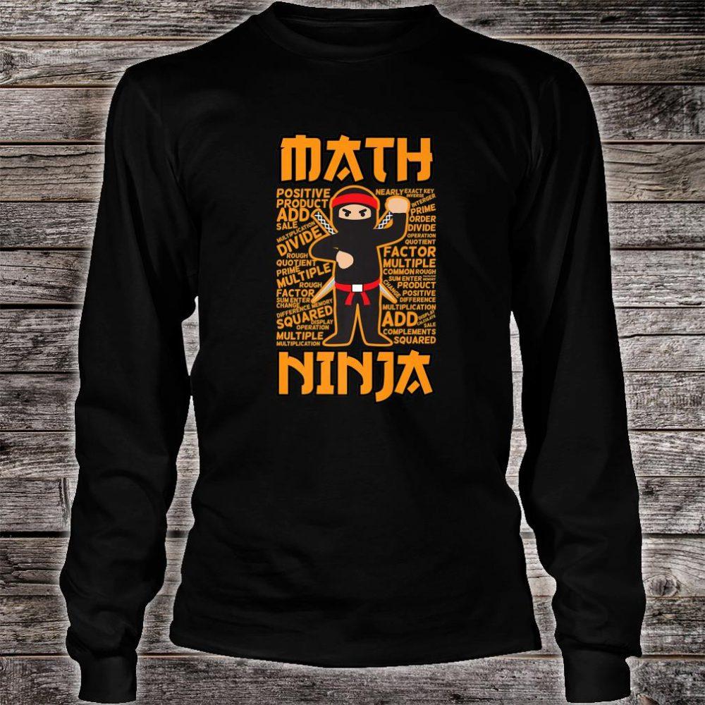 Math Ninja Maths Teacher Student Shirt long sleeved