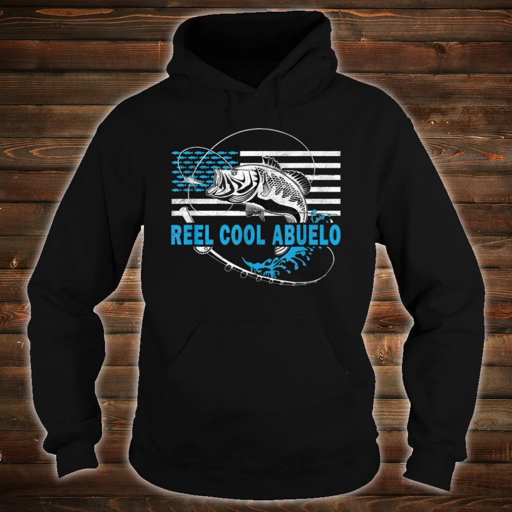 Mens Reel Cool Abuelo Fishing for grandfather Shirt hoodie