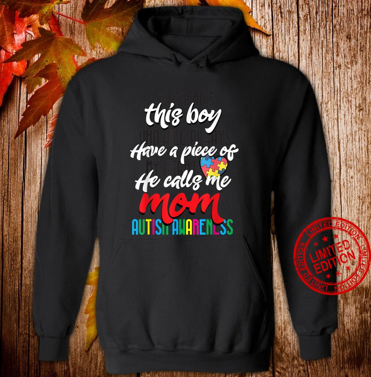 Mom Autism Awareness Day Cool Mothers of Autism Boy Shirt hoodie