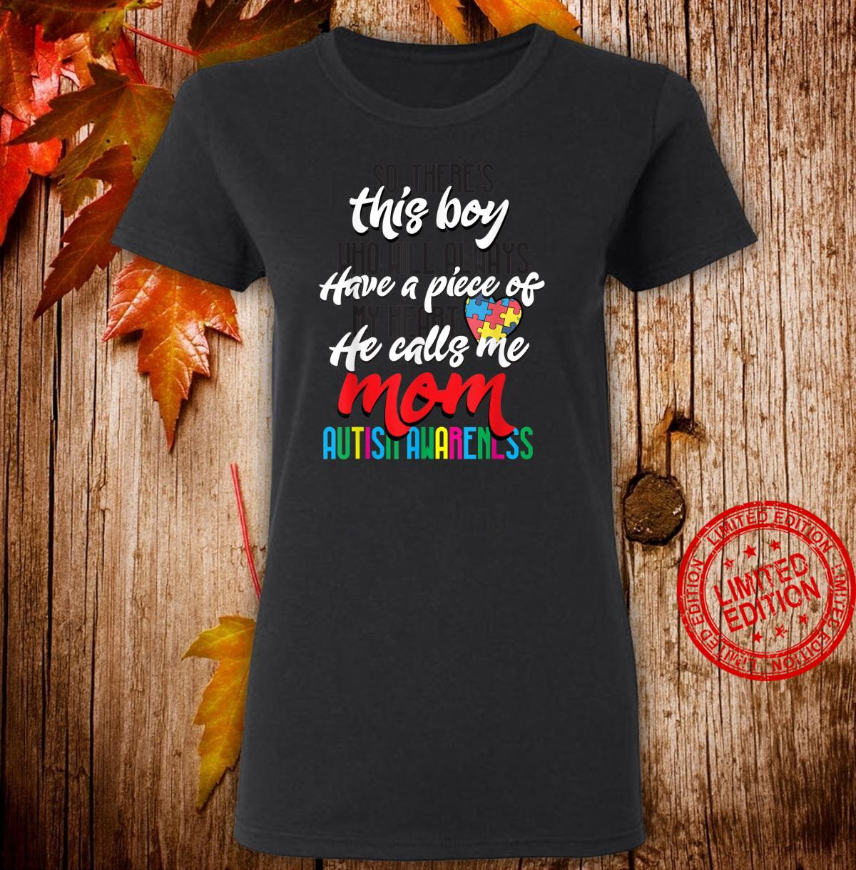 Mom Autism Awareness Day Cool Mothers of Autism Boy Shirt ladies tee