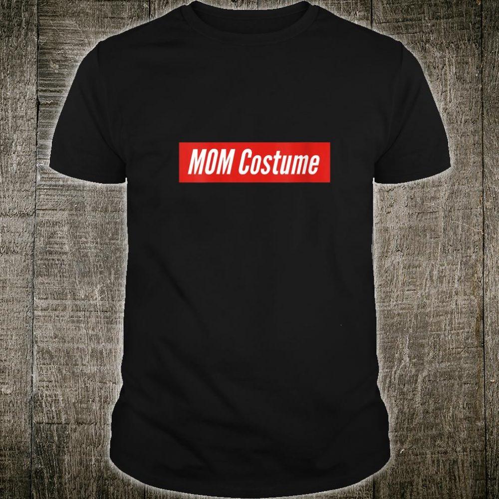 Mom Costume Basic Simple Shirt