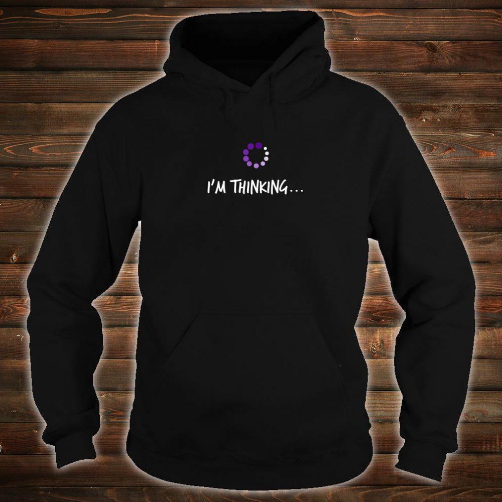 NERD IM THINKING Geek Reference Shirt hoodie