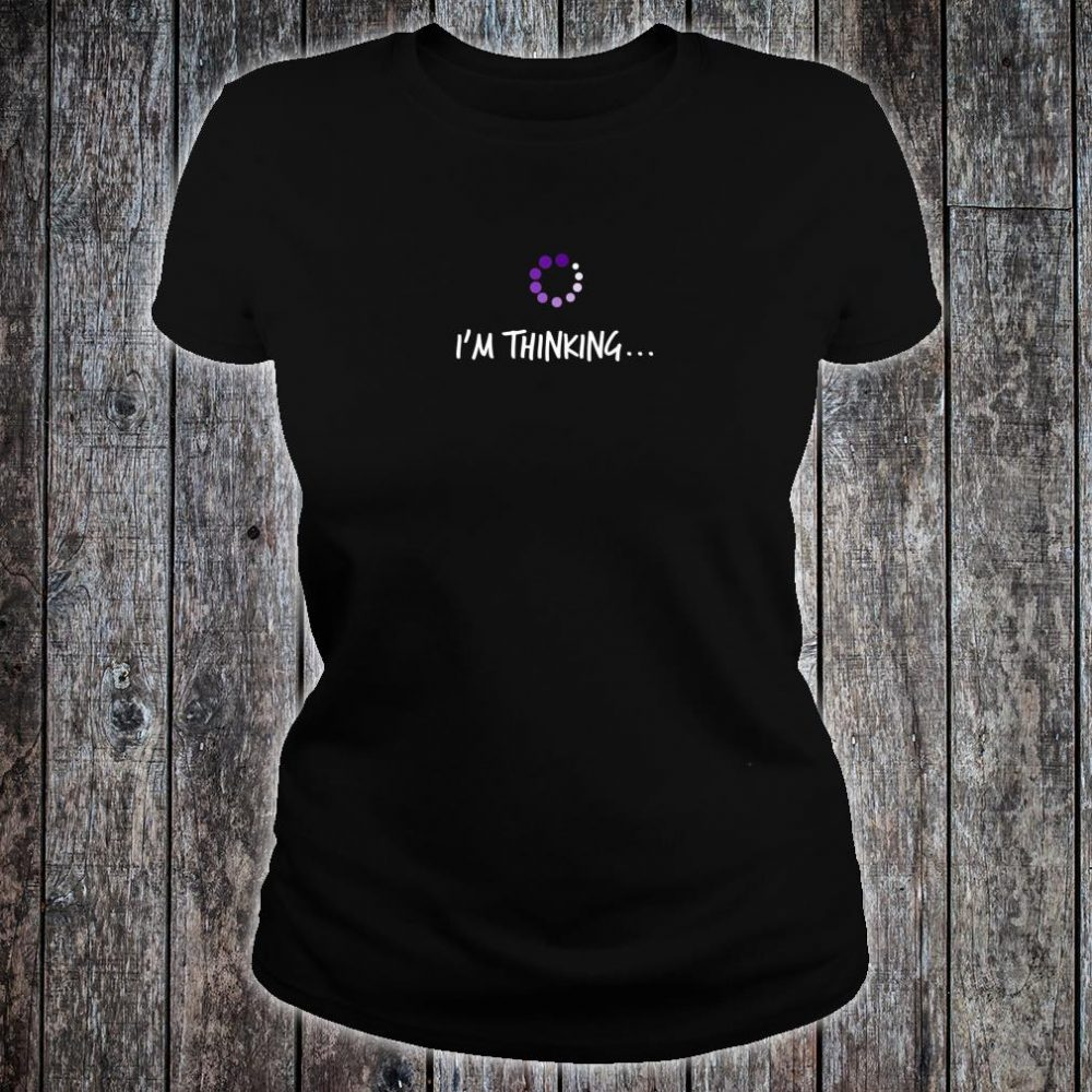 NERD IM THINKING Geek Reference Shirt ladies tee