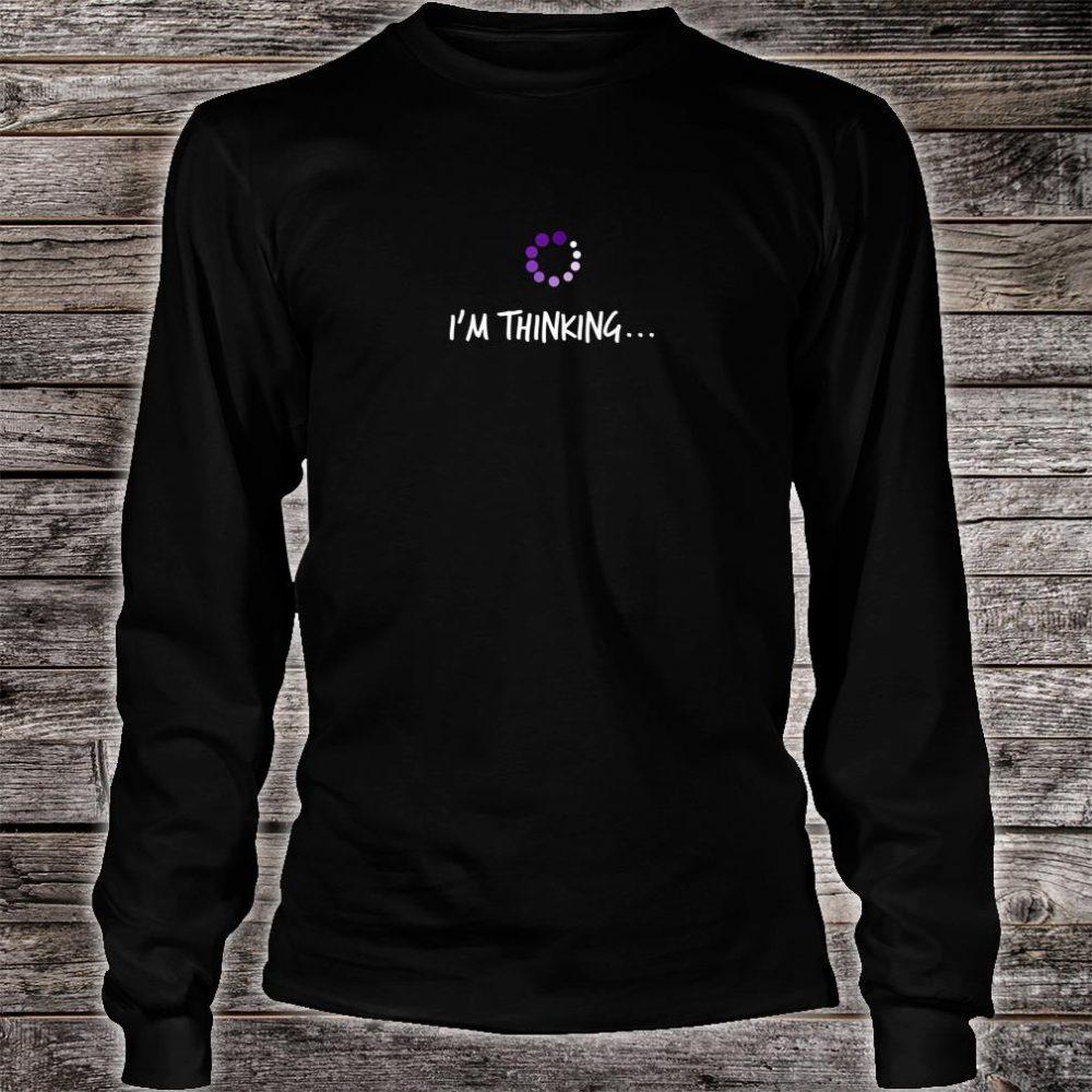 NERD IM THINKING Geek Reference Shirt long sleeved