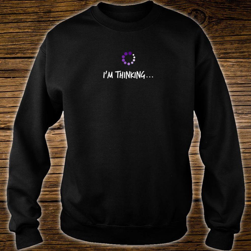 NERD IM THINKING Geek Reference Shirt sweater