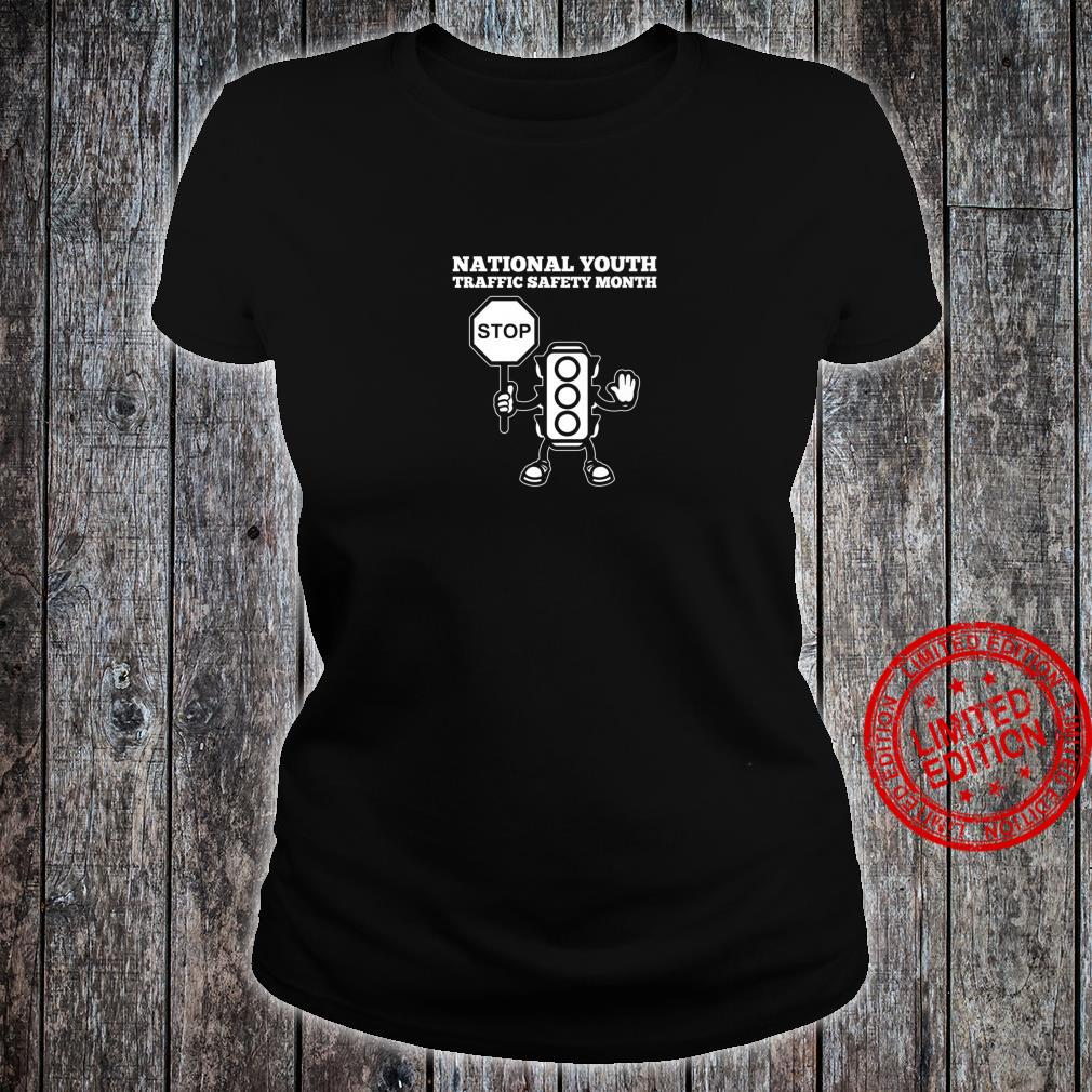 National Youth Traffic Safety Month Shirt ladies tee