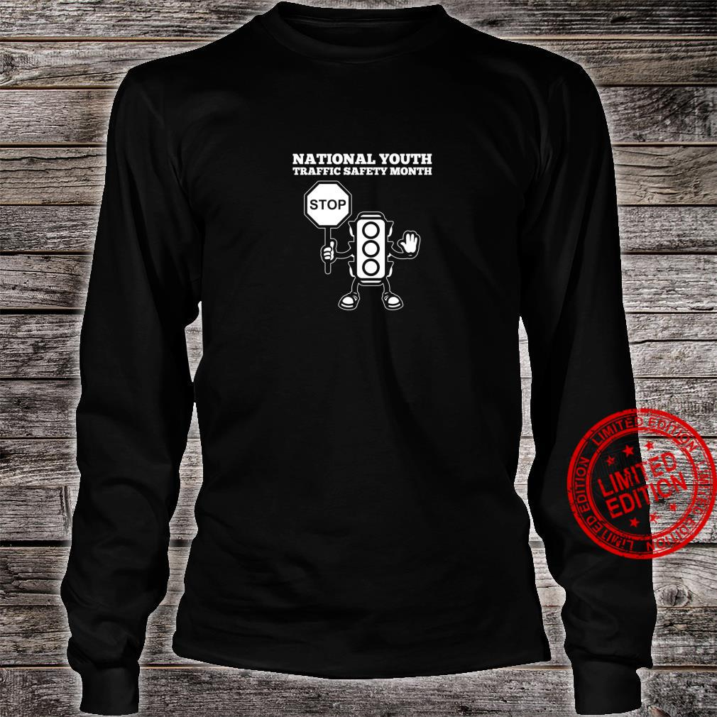 National Youth Traffic Safety Month Shirt long sleeved